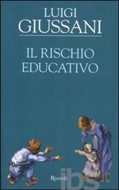Il rischio educativo di don Giussani